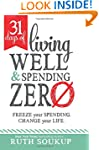 31 Days of Living Well and Spending Z...
