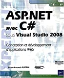 ASP.NET avec C# sous Visual Studio 2008 - Conception et d�veloppement d'applications Web