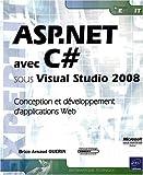 echange, troc Brice-Arnaud Guérin - ASP.NET avec C# sous Visual Studio 2008 - Conception et développement d'applications Web