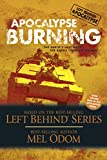 Apocalypse Burning: The Earth's Last Days: The Battle Lines Are Drawn (Left Behind Military Book 3)