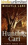 Hunting Cari (First Wave Book 1) (English Edition)