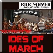 Ides of March | Bob Mayer
