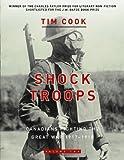 Shock Troops (0143055933) by Tim Cook