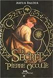 echange, troc Artur Balder - Le Secret de la pierre occulte