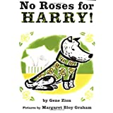 No Roses for Harry! ~ Gene Zion