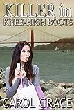Killer In Knee-High Boots
