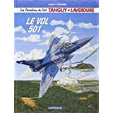 Les nouvelles aventures de Tanguy et Laverdure, tome 3 : Le vol 501par Fernandez