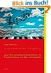Komponieren lernen - Songwriting: gan...