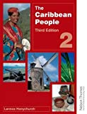 Lennox Honychurch The Caribbean People Book 2 - 3rd Edition: Bk. 2