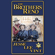 The Brothers Reno Audiobook by Jesse Lee Vint Narrated by Jesse Lee Vint