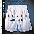 Naked Hörbuch von David Sedaris Gesprochen von: David Sedaris, Amy Sedaris