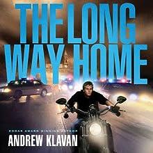 The Long Way Home: The Homelanders, Book 2 (       UNABRIDGED) by Andrew Klavan Narrated by Joshua Swanson