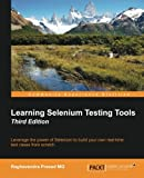 img - for Learning Selenium Testing Tools - Third Edition book / textbook / text book
