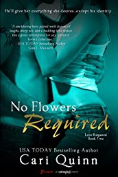 No Flowers Required (Love Required)
