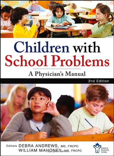 Children With School Problems: A Physician's Manual