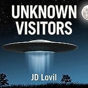 Unknown Visitors | [JD Lovil]