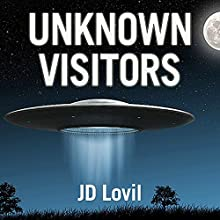 Unknown Visitors (       UNABRIDGED) by JD Lovil Narrated by Mark Barnard