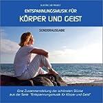 Entspannungsmusik f�r K�rper und Geis...