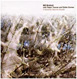 echange, troc Bill Bruford With Ralph Towner - If Summer Had Its Ghosts