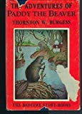 Adventures of Paddy the Beaver (0448027100) by Burgess, Thornton W.