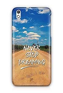 YuBingo Never Stop Dreaming Designer Mobile Case Back Cover for HTC Desire 816