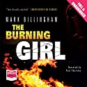 Burning Girl: A Tom Thorne Novel (       UNABRIDGED) by Mark Billingham Narrated by Paul Thornley