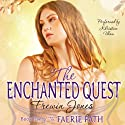 The Enchanted Quest: The Faerie Path, Book 5 (       UNABRIDGED) by Frewin Jones Narrated by Khristine Hvam