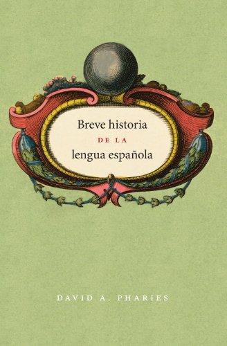 Breve historia de la lengua espa ola: Spanish edition