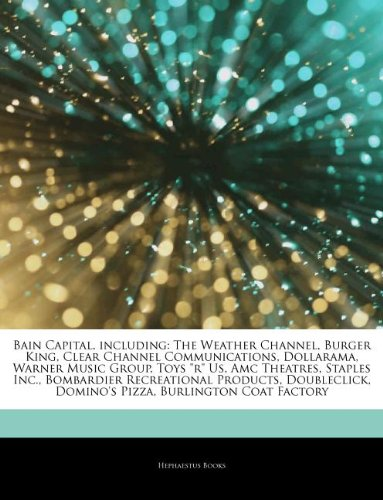 articles-on-bain-capital-including-the-weather-channel-burger-king-clear-channel-communications-doll