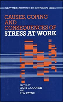 occupational stress theories Cognitive activation theory of stress 3 cognitive activation theory of stress: an integrative theoretical approach to work stress over the course of several decades, occupational stress.