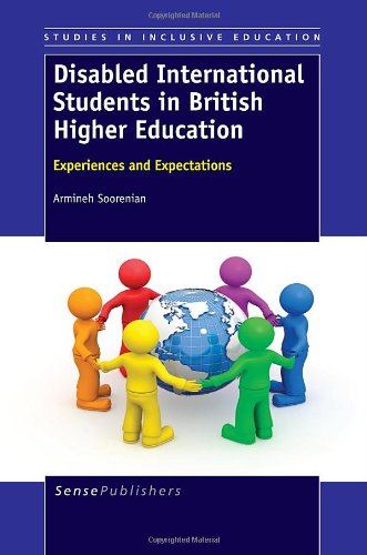 Disabled International Students in British Higher Education: Experiences and Expectations