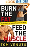 Burn the Fat, Feed the Muscle: The Si...