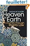 Heaven on Earth: A History of Sharia Law
