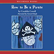 How to Be a Pirate | [Cressida Cowell]