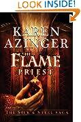 The Flame Priest (Silk & Steel Saga)