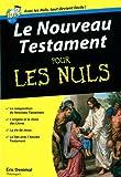 echange, troc Eric Denimal - Le Nouveau Testament pour les nuls