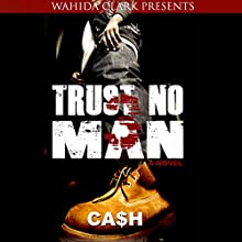 Trust No Man 3: Like Father like Son (       UNABRIDGED) by Cash Narrated by Brandon Rubin