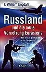 Russland und die neue Vernetzung Eura...