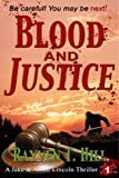 Blood and Justice (A Private Investigator Series of Crime Thrillers Book 1)