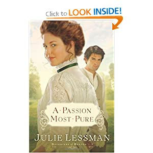 """A Passion Most Pure"" by Julie Lessman :Book Review"