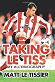 Matt Le Tissier Taking le Tiss