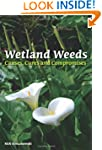 Wetland Weeds: Causes, Cures and Comp...