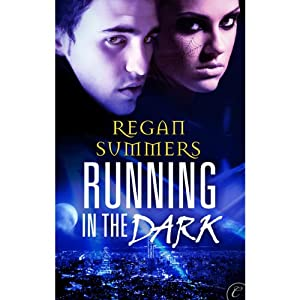 Running in the Dark | [Regan Summers]