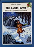 Olaf the Viking: The Dark Forest (Reading Is Fun) (0001711946) by Laird, Elizabeth