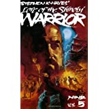 Ninja Volume 5: Lore of the Shinobi Warrior ~ Stephen Hayes