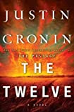 Justin Cronin The Twelve (Wheeler Large Print Book Series)