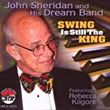 Swing is still the king John Sheridan