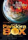 Pandora Box int�grale, Tome 2 : Au-del� des catastrophes, l'espoir ? : L'avarice ; L'envie ; La col�re ; L'esp�rance ; Le virus du d�sert par Damour