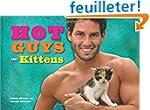 Hot Guys and Kittens