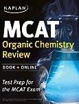 Kaplan MCAT Organic Chemistry Review:...